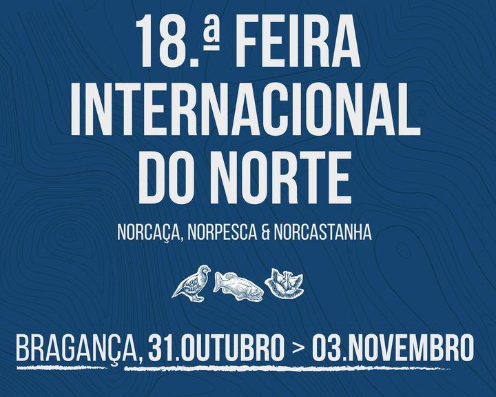 18 Feira Internacional do Norte Norcaça, Norpesca & Norcastanha